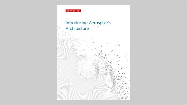 Introducing Aerospike's Architecture