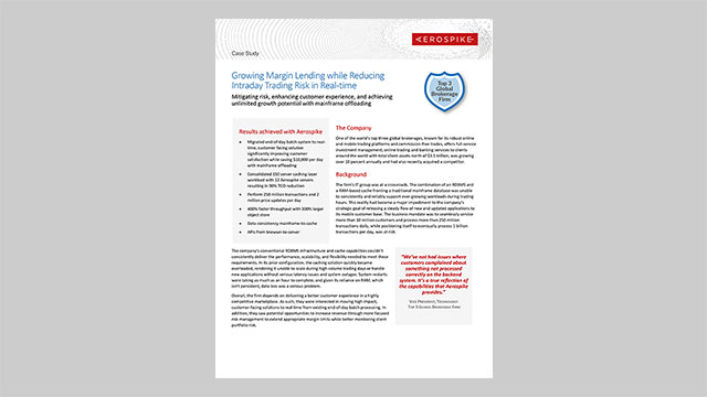 Top 3 Global Brokerage Firm Case Study: Growing Margin Lending while Reducing Intraday Trading Risk in Real-time