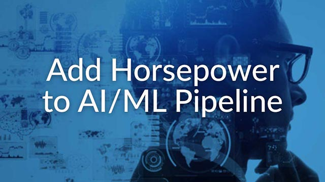 Add Horsepower to AI/ML Pipeline