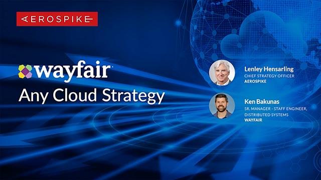 Wayfair - Any Cloud Strategy