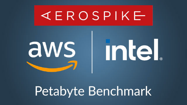 An Aerospike white paper developed in collaboration with Intel and Amazon Web Services