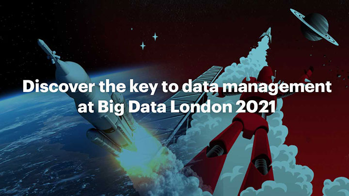 Discover the key to data management at Big Data London 2021